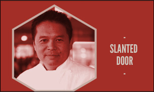 Graphic showing Slanted Door chef and restaurant name.